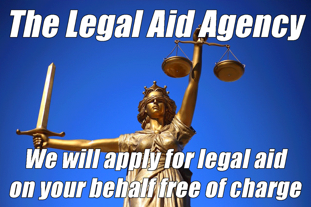 We will apply for legal aid on your behalf free of charge